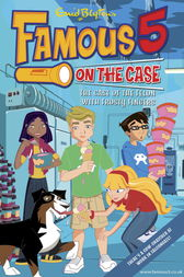 Famous 5 on the Case: Case File 14: The Case of the Felon with Frosty Fingers by Enid Blyton