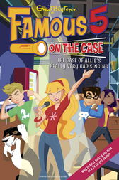 Famous 5 on the Case: Case File 10: The Case of Allie's Really Very Bad Singing by Enid Blyton