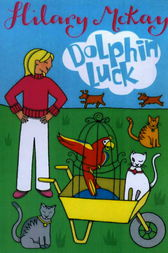 Dog Friday: Dolphin Luck by Hilary McKay