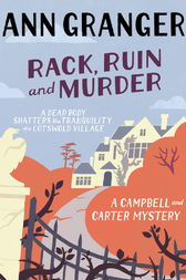 Rack, Ruin and Murder (Campbell & Carter Mystery 2) by Ann Granger