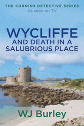 Wycliffe and Death in a Salubrious Place by W.J. Burley