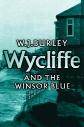 Wycliffe and the Winsor Blue by W.J. Burley
