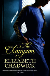 The Champion by Elizabeth Chadwick