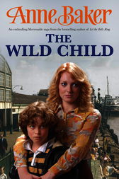 The Wild Child by Anne Baker