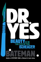 Dr. Yes by Bateman