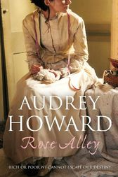 Rose Alley by Audrey Howard