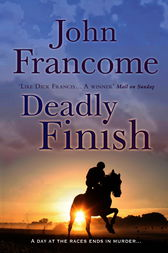 Deadly Finish by John Francome