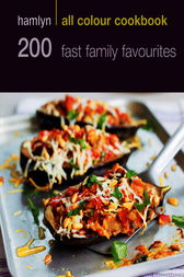 Hamlyn All Colour Cookery: 200 Fast Family Favourites by Emma Jane Frost