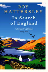 In Search of England by Roy Hattersley