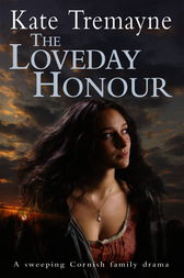 The Loveday Honour (Loveday series, Book 5) by Kate Tremayne