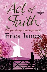 Act of Faith by Erica James