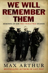 We Will Remember Them by Max Arthur