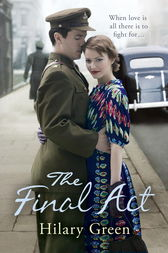 The Final Act by Hilary Green