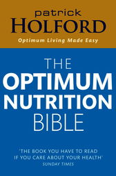 The Optimum Nutrition Bible by Patrick Holford