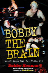 Bobby the Brain by Bob Heenan