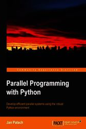 Parallel Programming with Python by Jan Palach