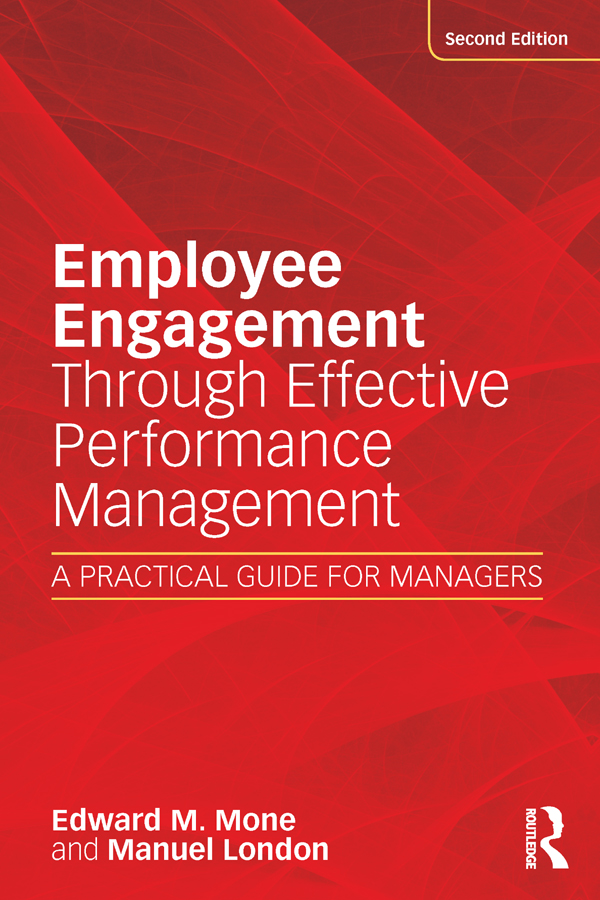 Download Ebook Employee Engagement Through Effective Performance Management (2nd ed.) by Edward M Mone Pdf