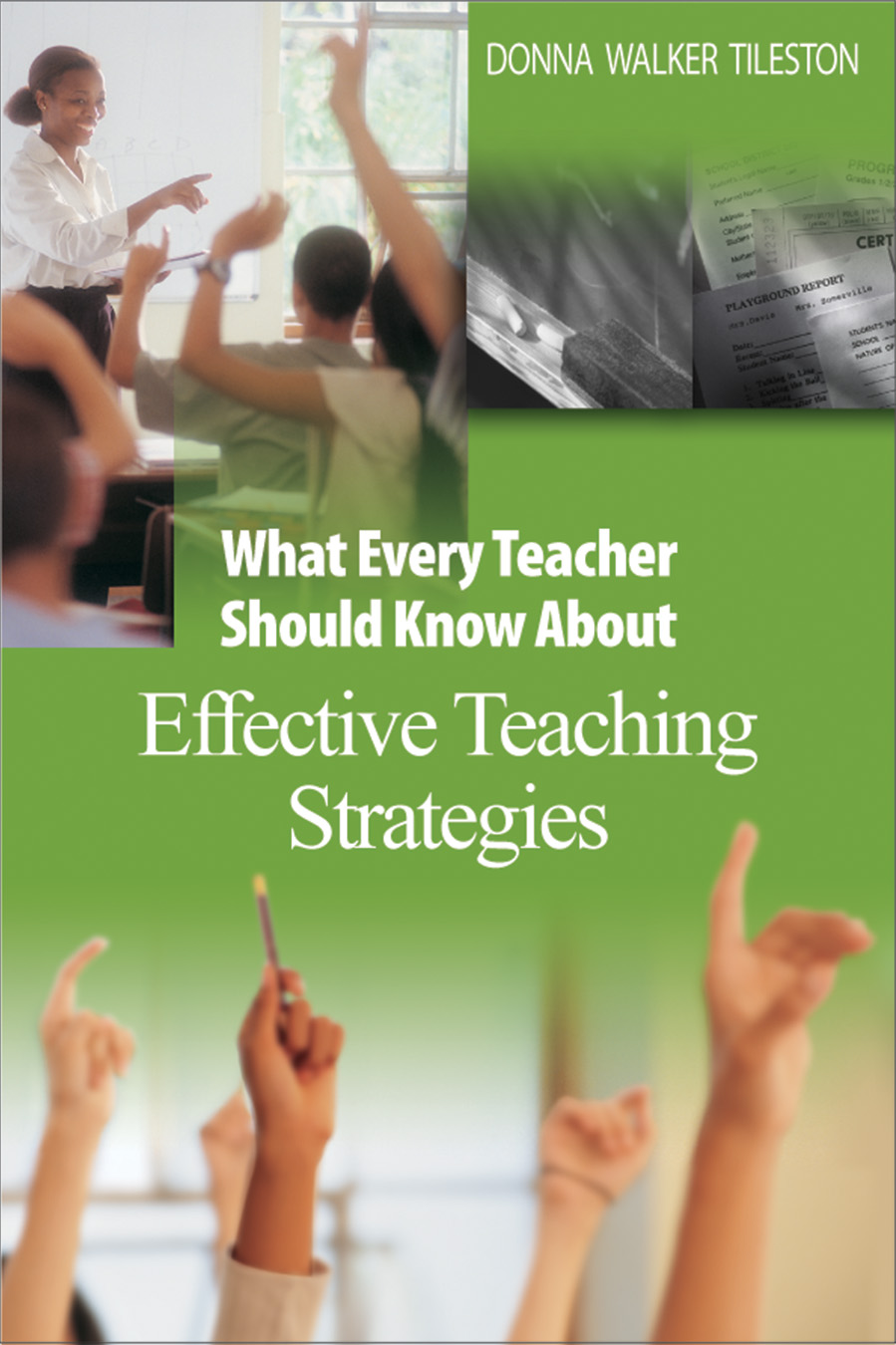 What Every Teacher Should Know About Effective Teaching Strategies