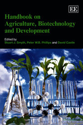 Handbook on Agriculture, Biotechnology and Development by S. Smyth