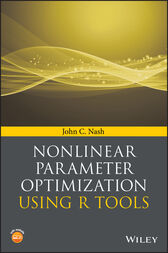 Nonlinear Parameter Optimization Using R Tools by John C. Nash