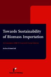 Towards Sustainability of Biomass Importation: An Assessment of the EU Renewable Energy Directive