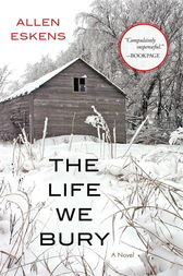 The life we bury ebook by allen eskens 9781616149994 the life we bury by allen eskens buy this ebook fandeluxe Choice Image
