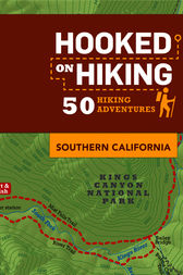 Hooked on Hiking: Southern California by Ann Marie Brown