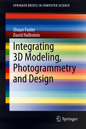 Integrating 3D Modeling, Photogrammetry and Design by Shaun Foster