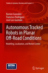 Autonomous Tracked Robots in Planar Off-Road Conditions by Ramón González