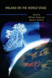 Ireland on the World Stage by William Crotty