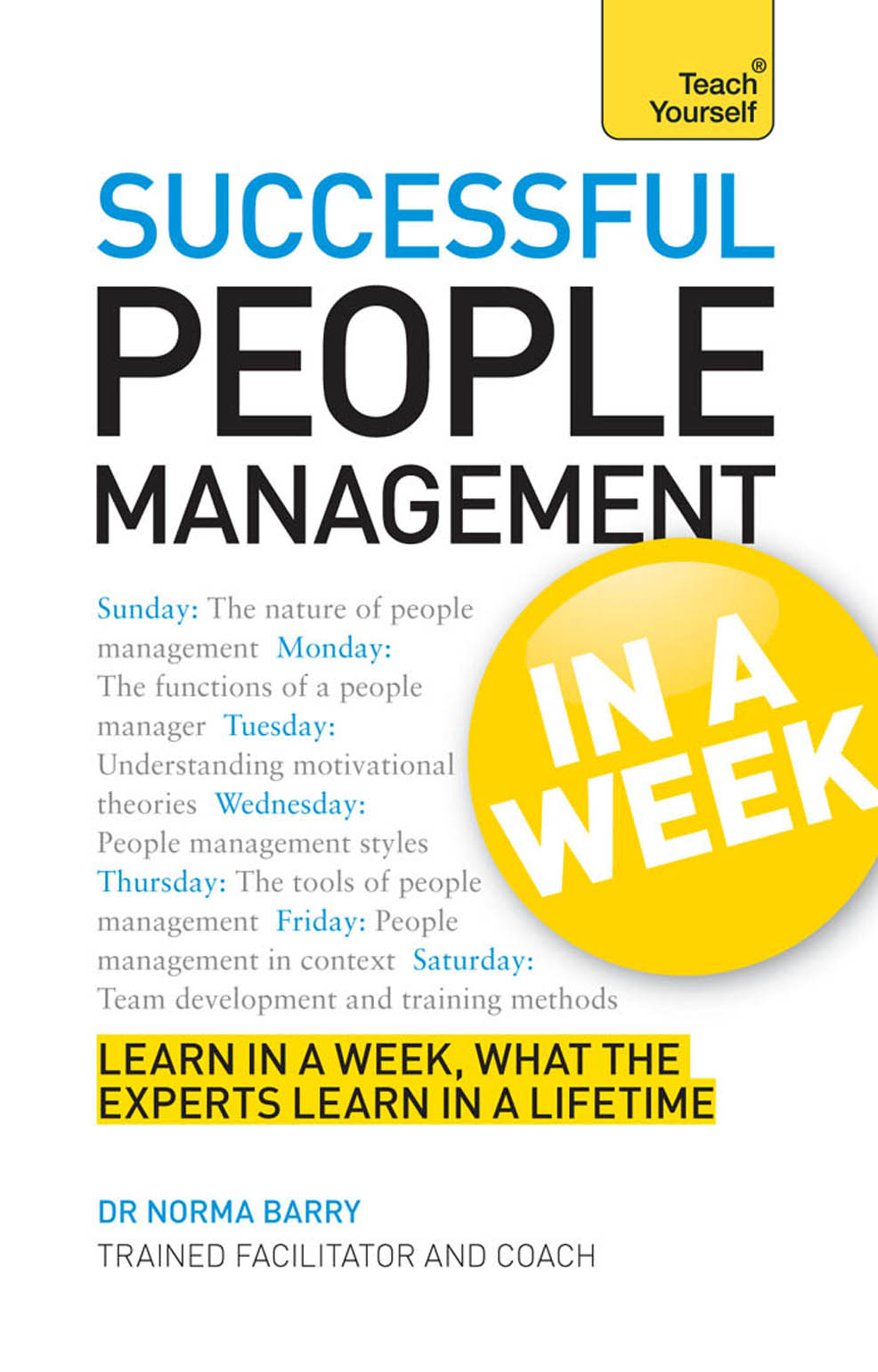 Download Ebook Successful People Management in a Week by Norma Barry Pdf