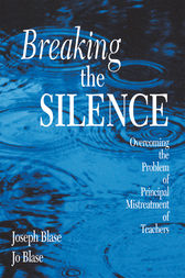 Breaking the Silence by Joseph Blase