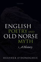 English Poetry and Old Norse Myth by Heather O'Donoghue