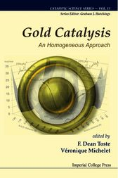 Gold Catalysis by F. Dean Toste