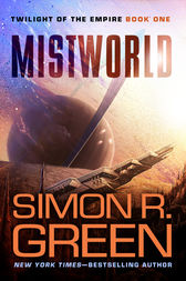 Mistworld by Simon R. Green