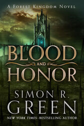 Blood and Honor by Simon R. Green
