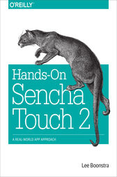 Hands-On Sencha Touch 2 by Lee Boonstra