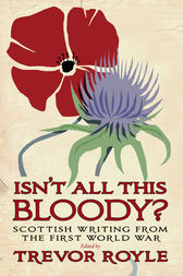 'Isn't All This Bloody?' by Trevor Royle