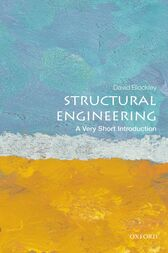 Structural Engineering: A Very Short Introduction by David Blockley
