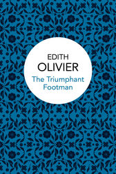 The Triumphant Footman by Edith Olivier