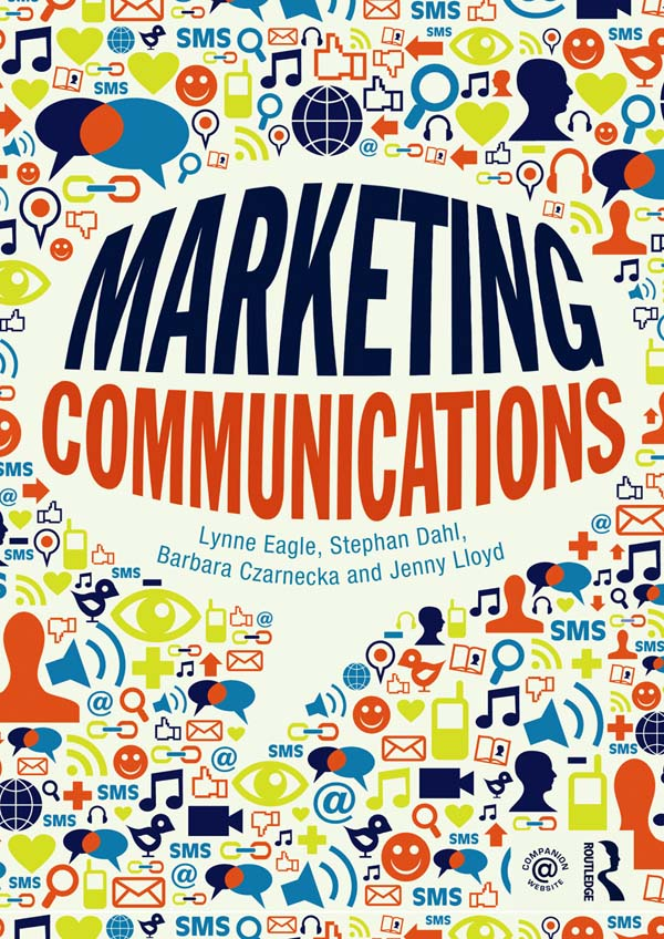 Download Ebook Marketing Communications by Lynne Eagle Pdf