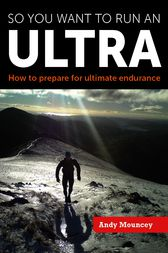 So you want to run an Ultra by Andy Mouncey