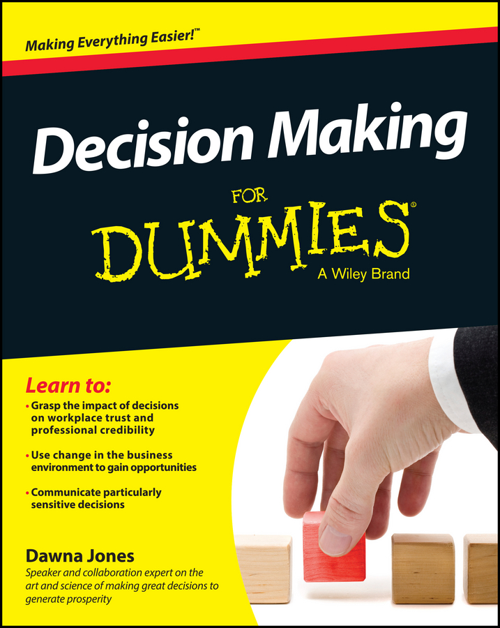 Download Ebook Decision Making For Dummies by Dawna Jones Pdf
