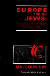 Europe and the Jews by Malcolm Hay