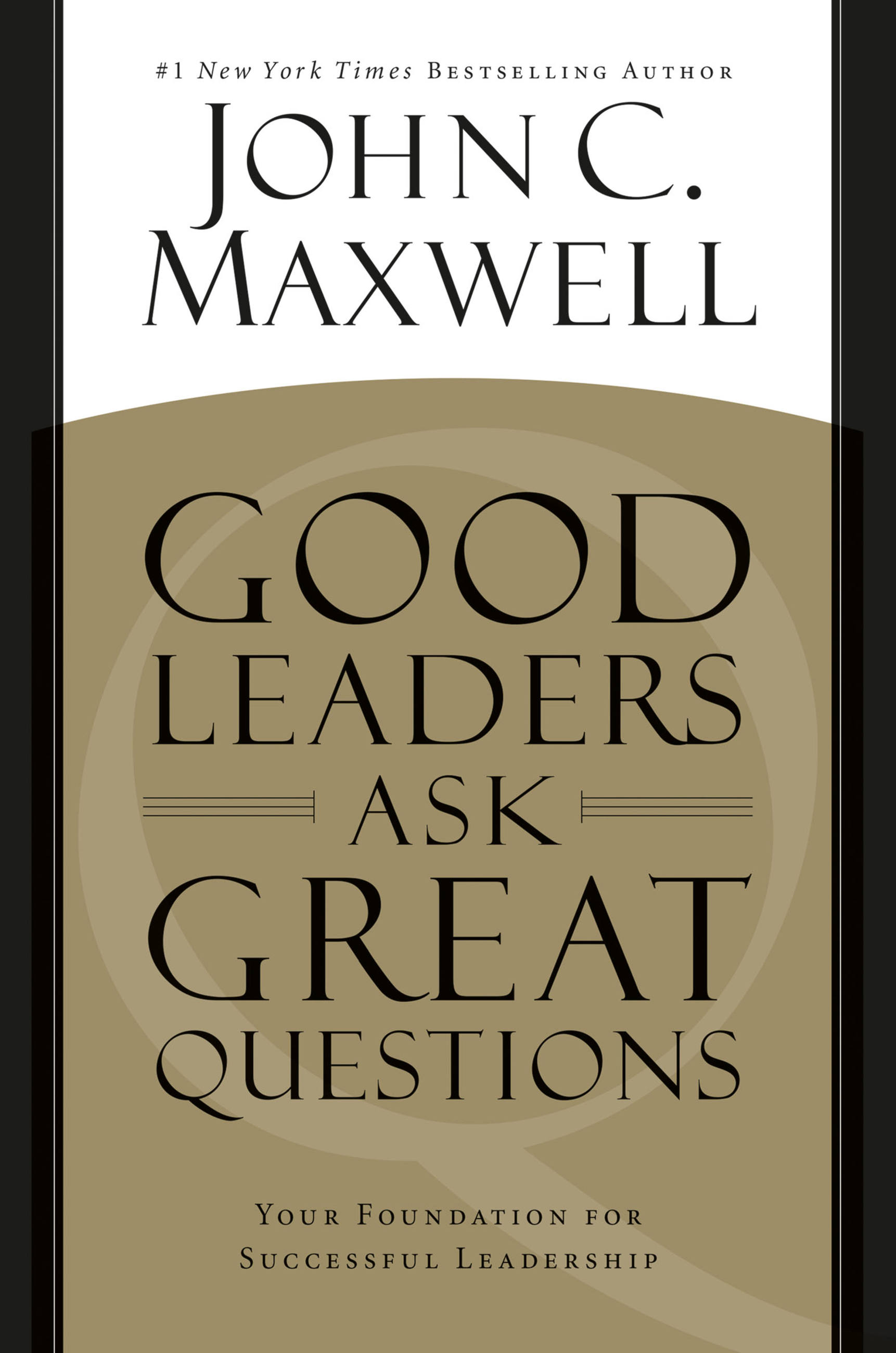Download Ebook Good Leaders Ask Great Questions by John C. Maxwell Pdf