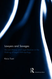 Lawyers and Savages by Kaius Tuori
