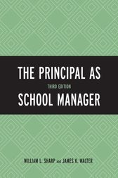 The Principal as School Manager by William L. Sharp