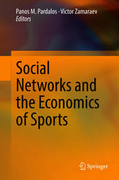 Social Networks and the Economics of Sports