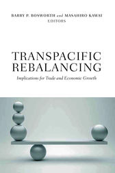 Transpacific Rebalancing by Barry P. Bosworth