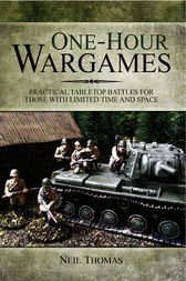 One-hour Wargames by Neil Thomas